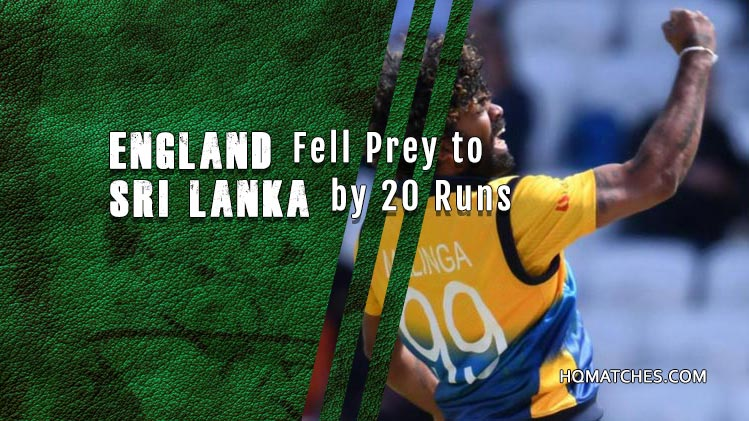 Sri Lanka won over England by 20 runs - Match Review
