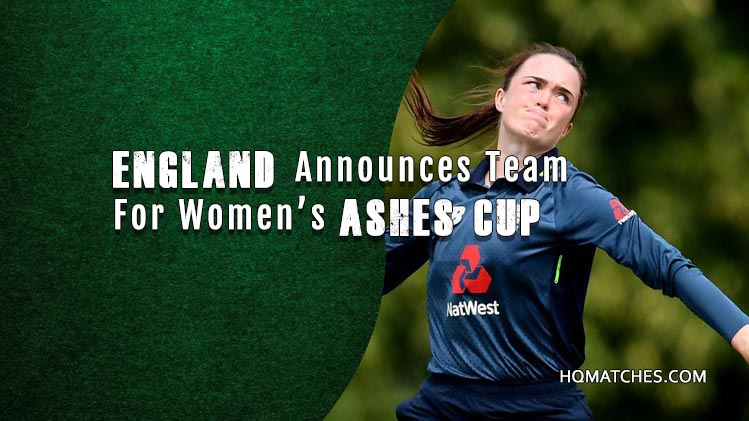 England Announces Team For Women's Ashes Cup