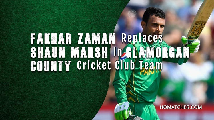 Fakhar Zaman Selection In Glamorgan County Cricket Club Team
