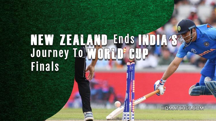New Zealand Ends India's Journey To World Cup Finals